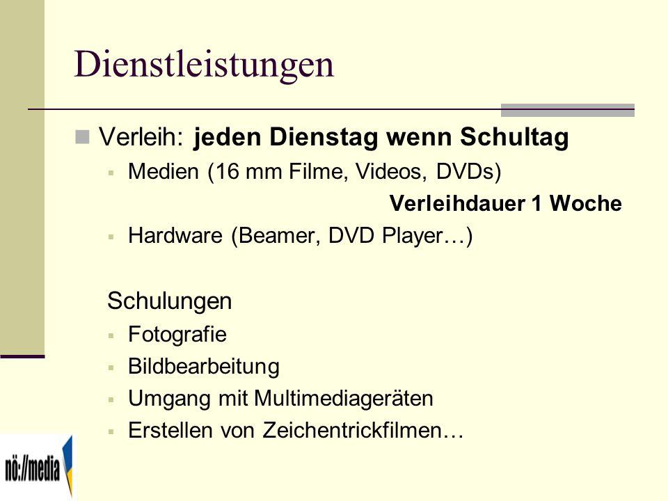 Dienstleistungen Verleih: jeden Dienstag wenn Schultag Medien (16 mm Filme, Videos, DVDs) Verleihdauer 1 Woche Hardware (Beamer, DVD Player…) Schulung