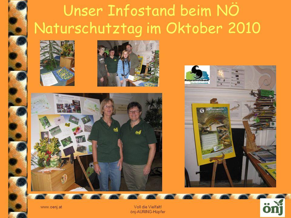 www.oenj.at Voll die Vielfalt! önj-AURING-Hüpfer Unser Infostand beim NÖ Naturschutztag im Oktober 2010