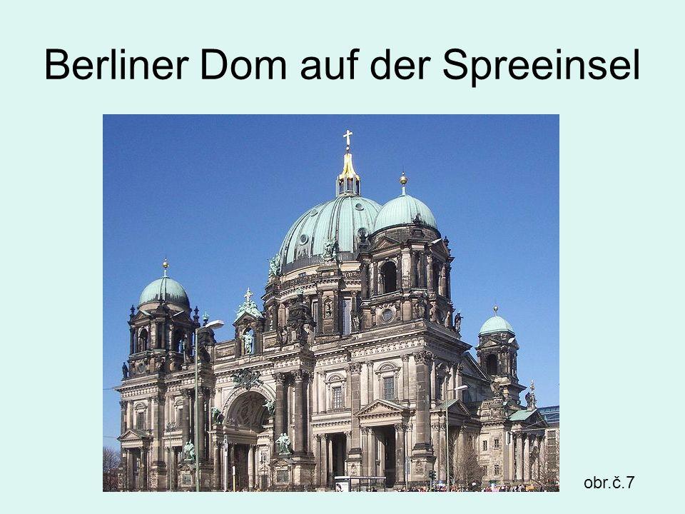 Berliner Dom auf der Spreeinsel obr.č.7