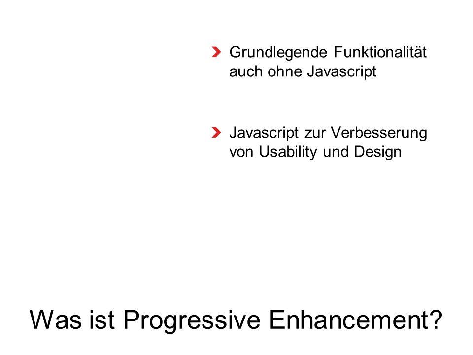 Was ist Progressive Enhancement.