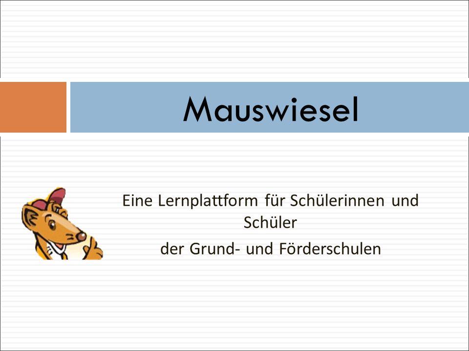 Eine Lernplattform für Schülerinnen und Schüler der Grund- und Förderschulen Mauswiesel
