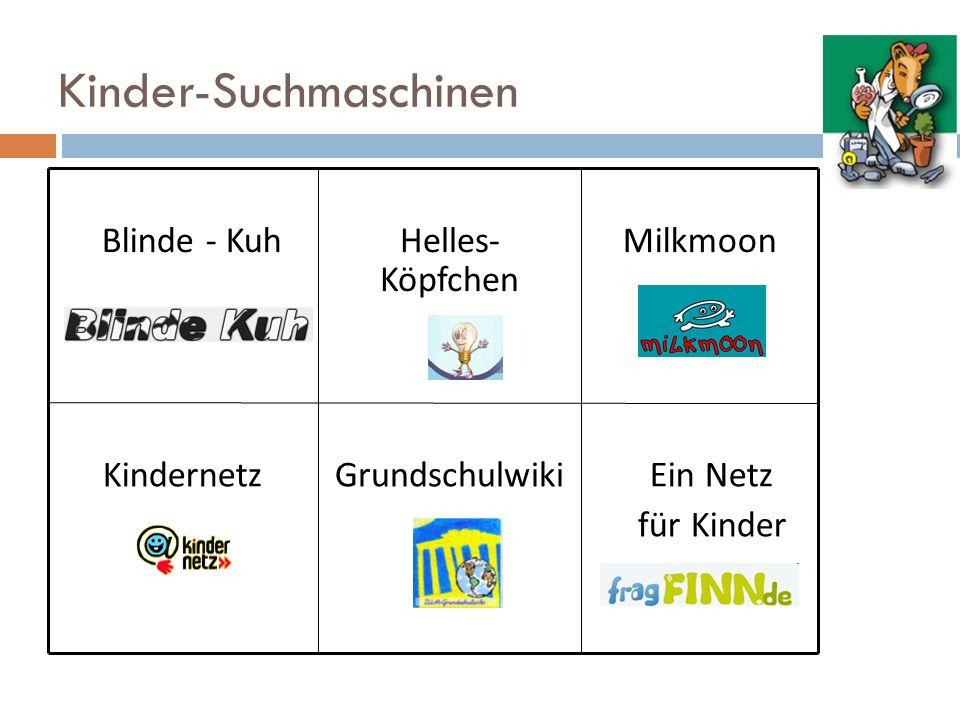 Kinder-Suchmaschinen Blinde - KuhHelles- Köpfchen Milkmoon KindernetzGrundschulwiki Ein Netz für Kinder