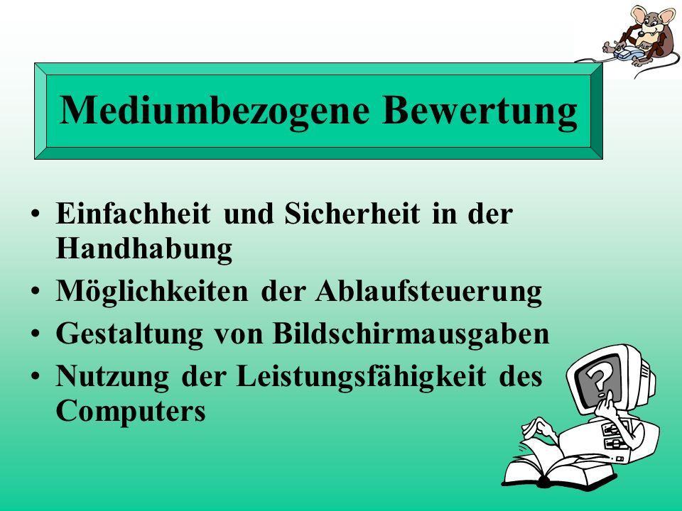 Didaktische Bewertung Wichtigkeit von Ziel und Inhalt Inhaltliche Darstellung Methodisches Vorgehen Einbindung des Mediums