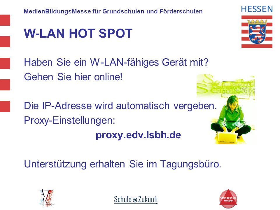 MedienBildungsMesse für Grundschulen und Förderschulen W-LAN HOT SPOT Haben Sie ein W-LAN-fähiges Gerät mit? Gehen Sie hier online! Die IP-Adresse wir