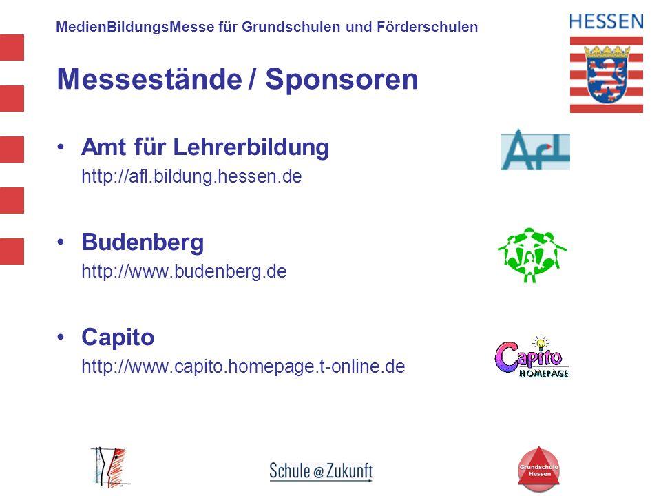 MedienBildungsMesse für Grundschulen und Förderschulen Messestände / Sponsoren Amt für Lehrerbildung http://afl.bildung.hessen.de Budenberg http://www