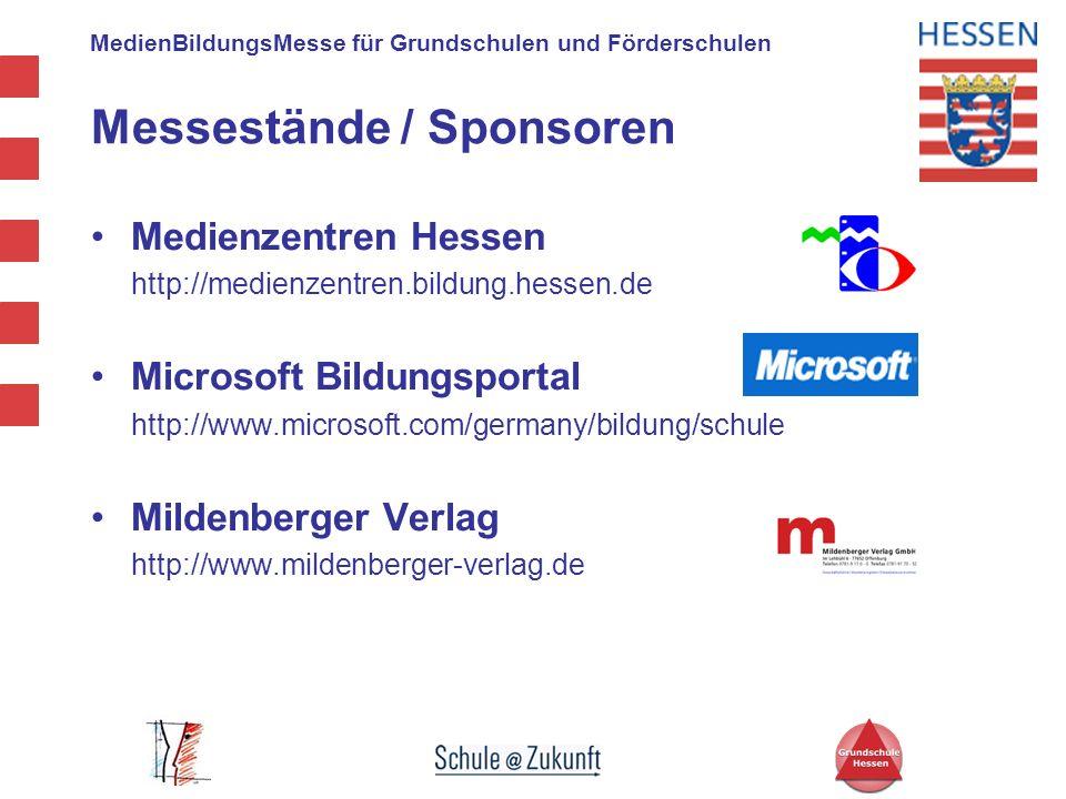 MedienBildungsMesse für Grundschulen und Förderschulen Messestände / Sponsoren Medienzentren Hessen http://medienzentren.bildung.hessen.de Microsoft B