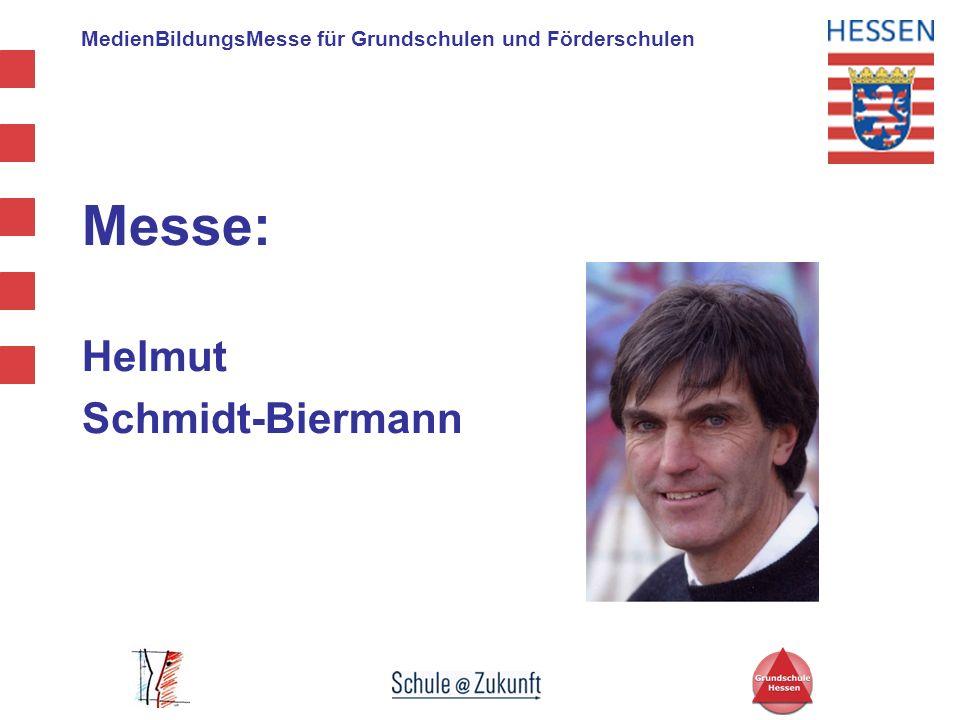 MedienBildungsMesse für Grundschulen und Förderschulen Messe: Helmut Schmidt-Biermann