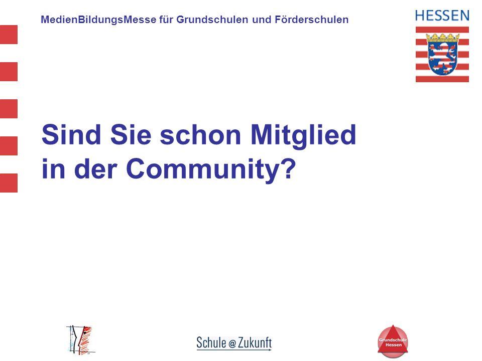 MedienBildungsMesse für Grundschulen und Förderschulen Sind Sie schon Mitglied in der Community?
