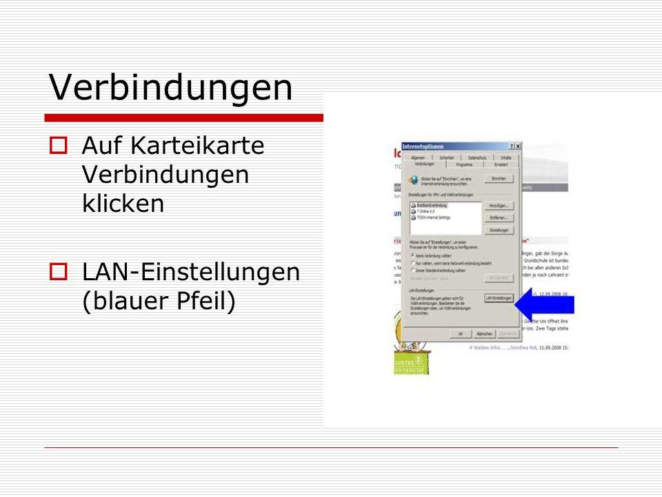 Auf Karteikarte Verbindungen klicken LAN-Einstellungen (blauer Pfeil)