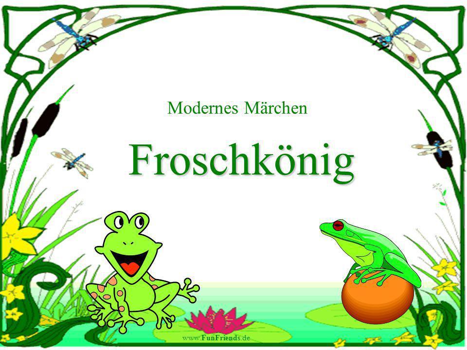 www.FunFriends.de Modernes Märchen Froschkönig