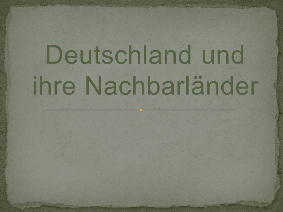 Deutschland und ihre Nachbarländer