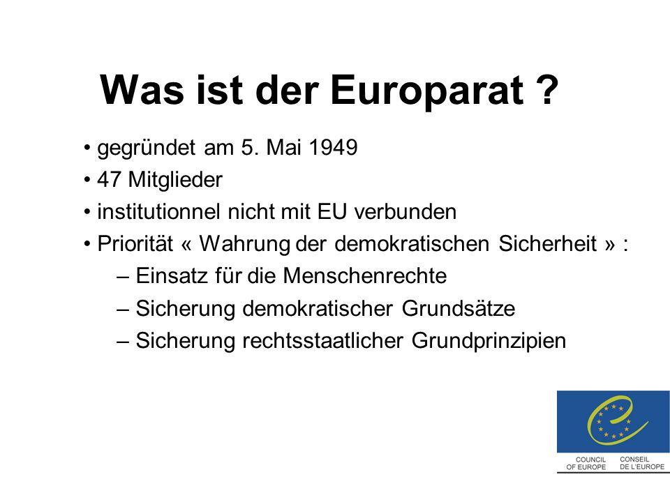 Was ist der Europarat . gegründet am 5.