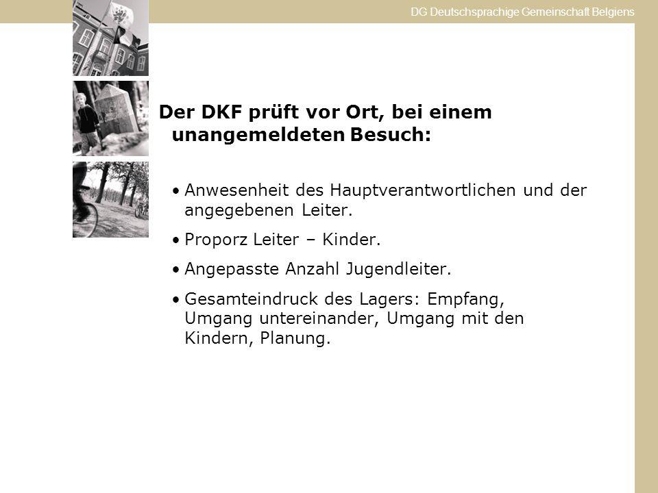 DG Deutschsprachige Gemeinschaft Belgiens Anwesenheit des Hauptverantwortlichen und der angegebenen Leiter.