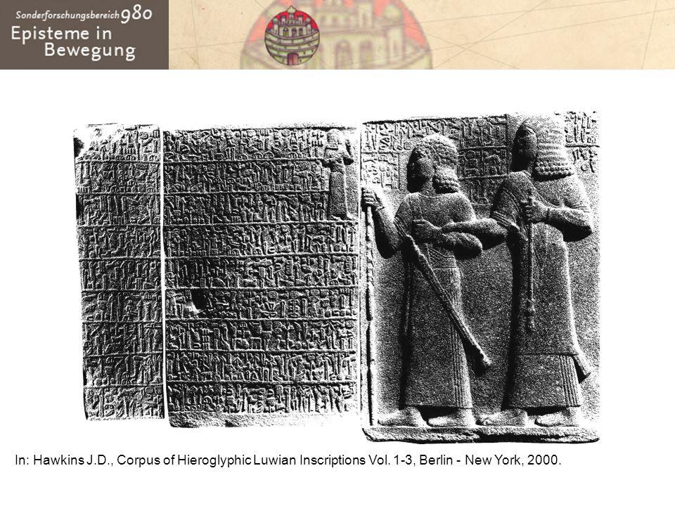 In: Hawkins J.D., Corpus of Hieroglyphic Luwian Inscriptions Vol. 1-3, Berlin - New York, 2000.