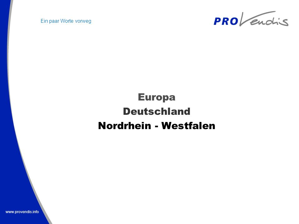www.provendis.info Verträge im Technologietransfer Lizenz Kooperation