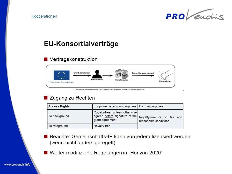 www.provendis.info Vertragskonstruktion Zugang zu Rechten Beachte: Gemeinschafts-IP kann von jedem lizensiert werden (wenn nicht anders geregelt) Weit