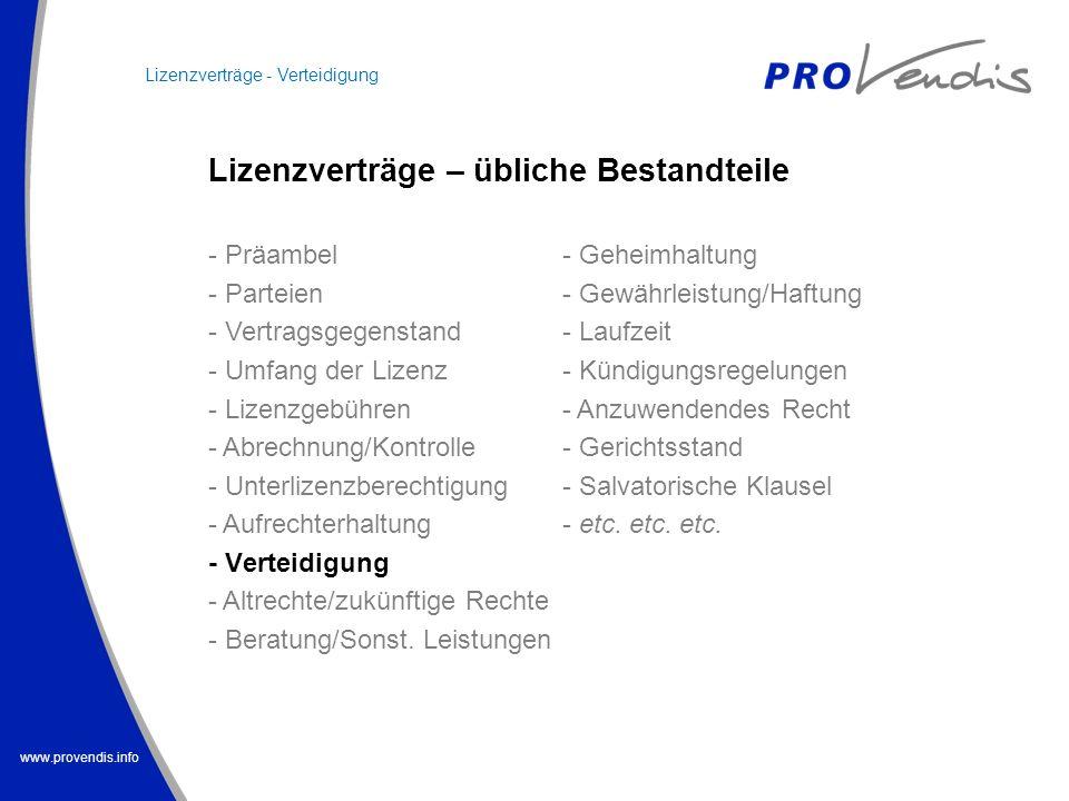www.provendis.info - Präambel - Parteien - Vertragsgegenstand - Umfang der Lizenz - Lizenzgebühren - Abrechnung/Kontrolle - Unterlizenzberechtigung -