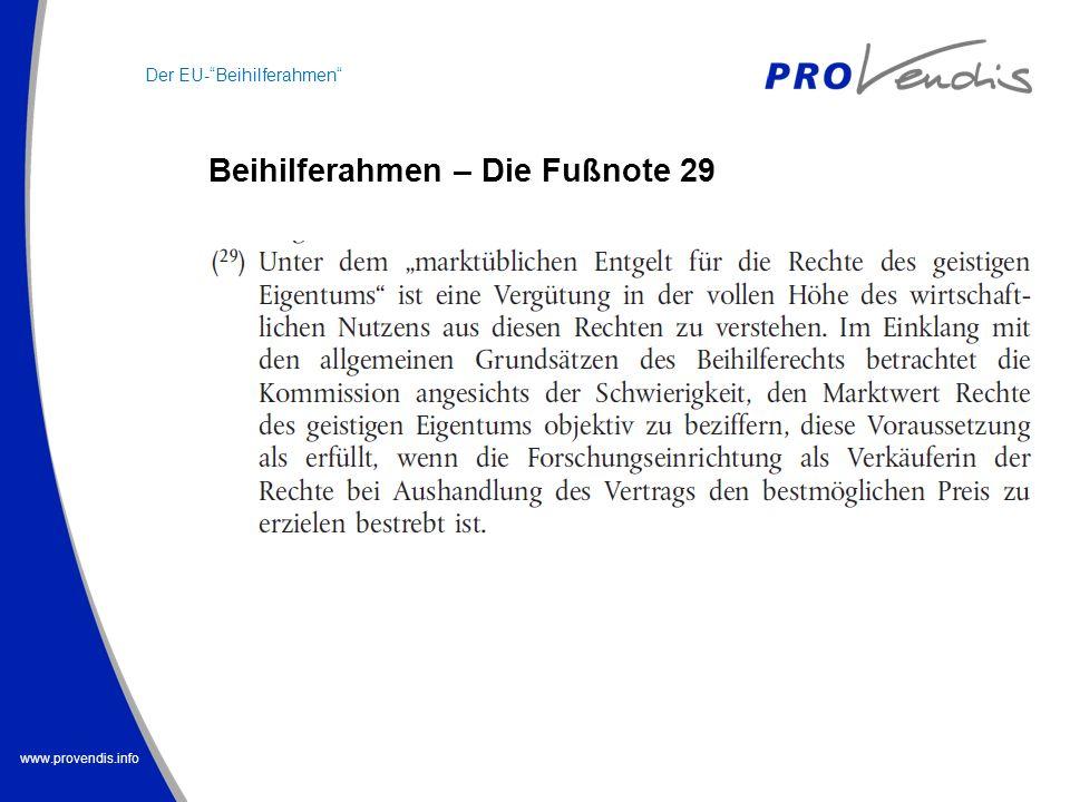 www.provendis.info Der EU-Beihilferahmen Beihilferahmen – Die Fußnote 29