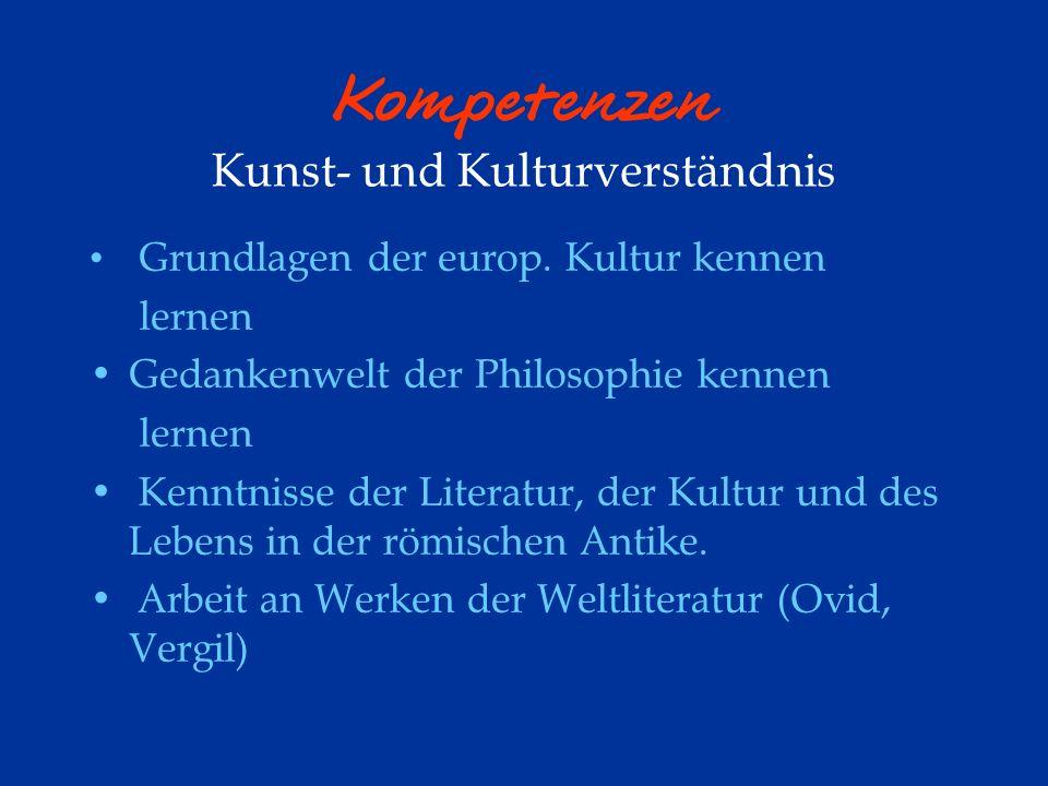 Kompetenzen Kunst- und Kulturverständnis Grundlagen der europ.