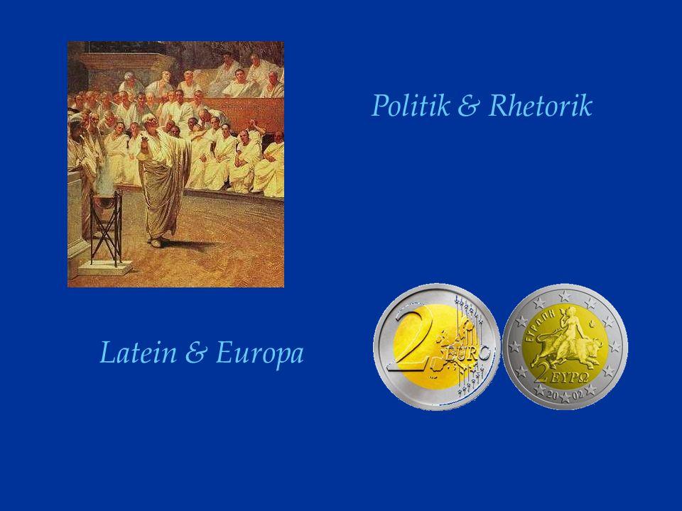 Latein & Europa Politik & Rhetorik