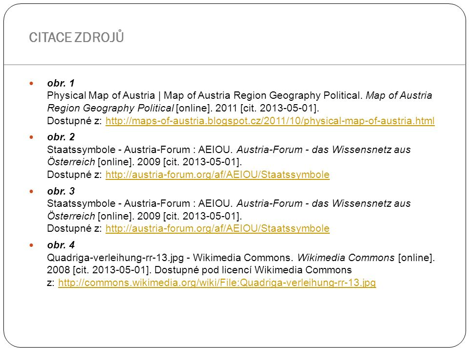obr. 1 Physical Map of Austria | Map of Austria Region Geography Political. Map of Austria Region Geography Political [online]. 2011 [cit. 2013-05-01]