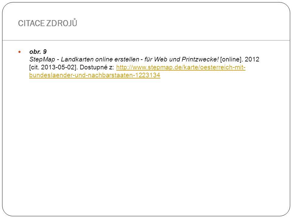 obr. 9 StepMap - Landkarten online erstellen - für Web und Printzwecke! [online]. 2012 [cit. 2013-05-02]. Dostupné z: http://www.stepmap.de/karte/oest