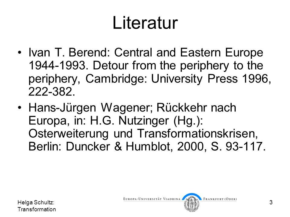 Helga Schultz: Transformation 4 1. Implosion des Systems