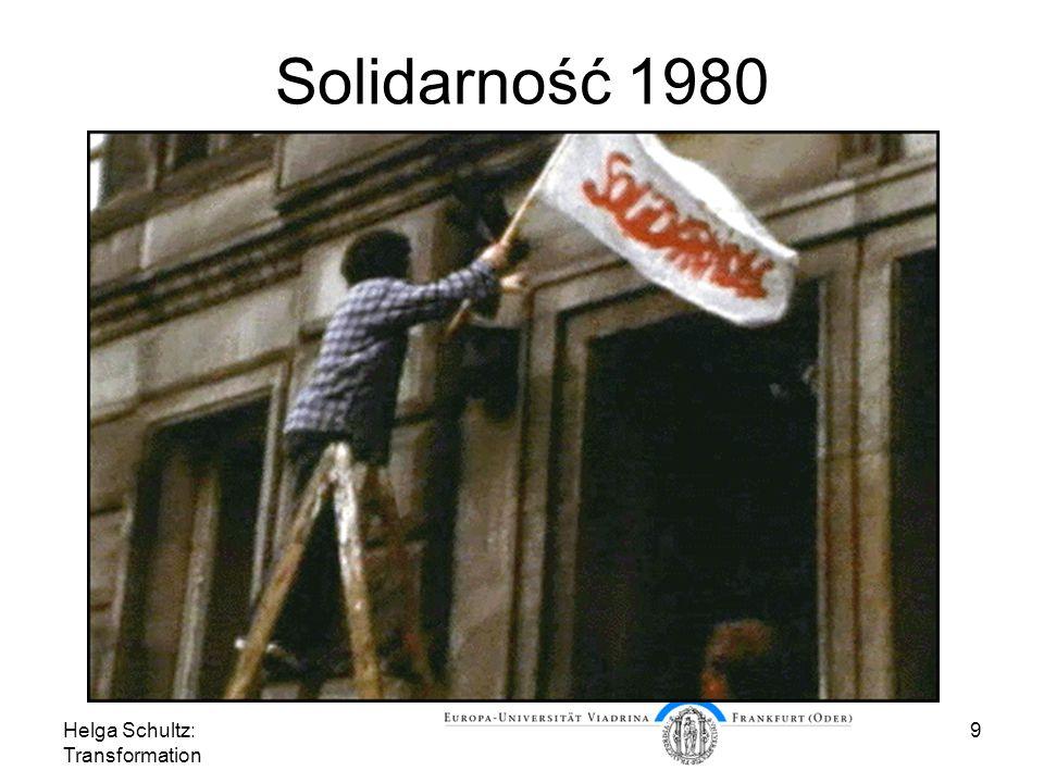 Helga Schultz: Transformation 9 Solidarność 1980