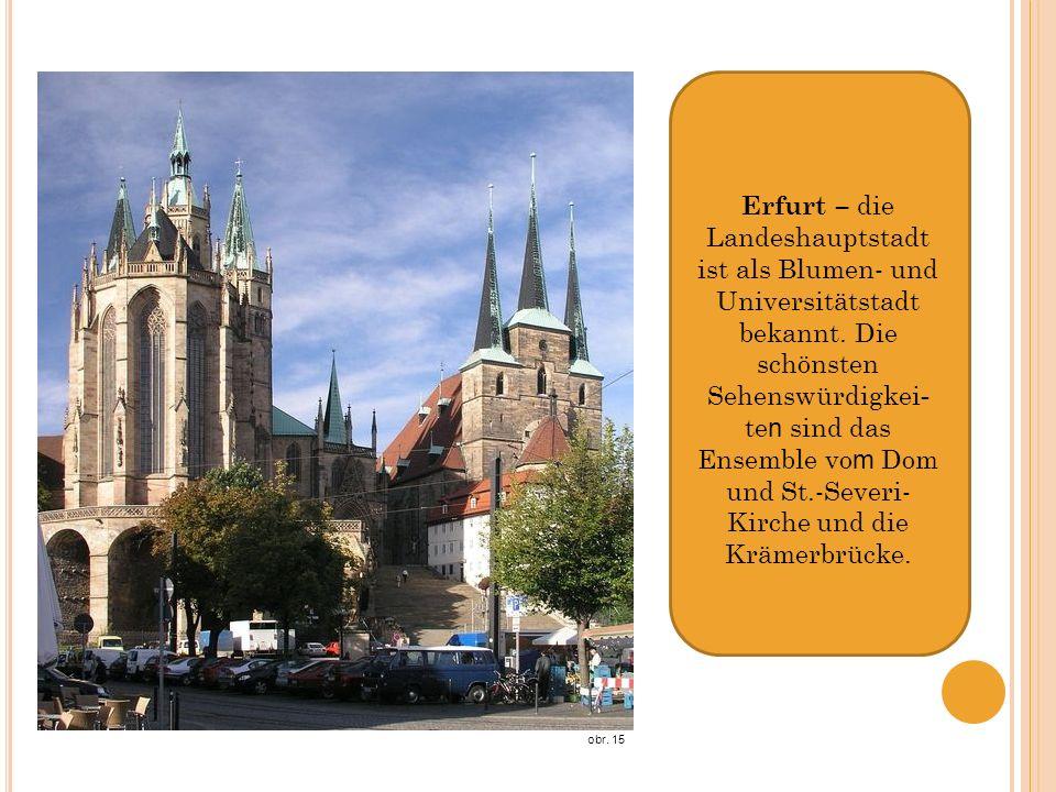 Erfurt – die Landeshauptstadt ist als Blumen- und Universitätstadt bekannt.