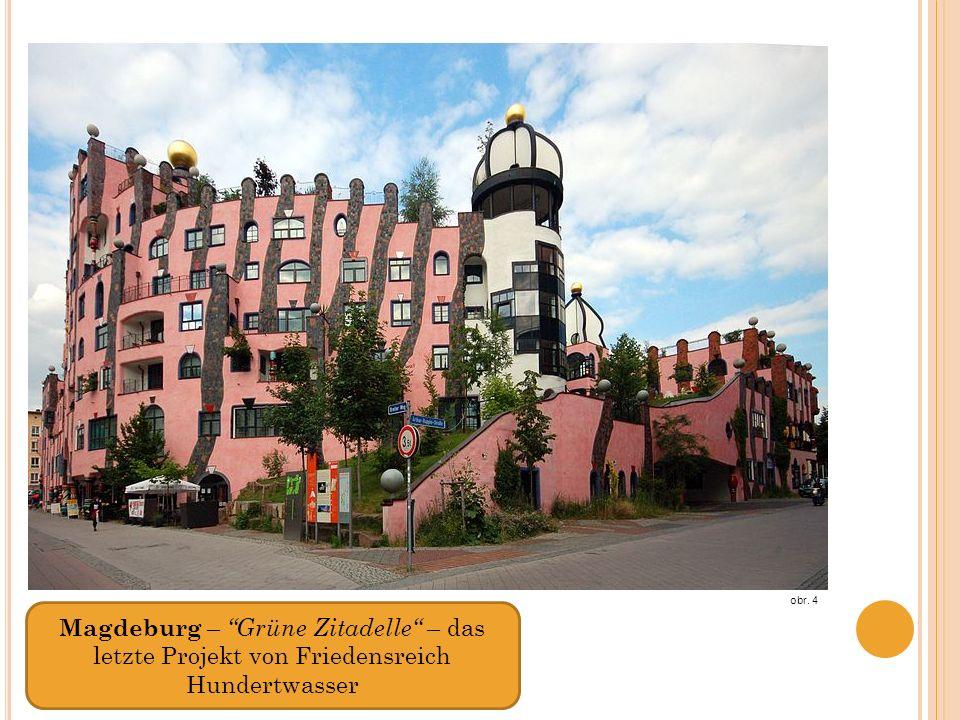 Magdeburg – Grüne Zitadelle – das letzte Projekt von Friedensreich Hundertwasser obr. 4