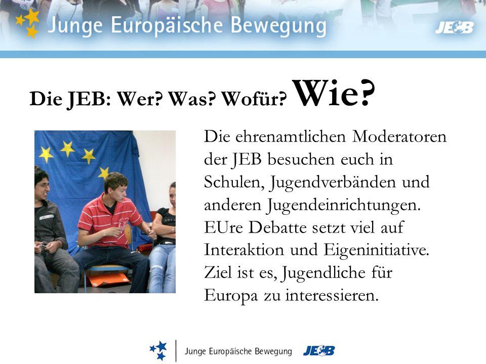 Die JEB: Wer. Was. Wofür. Wie.