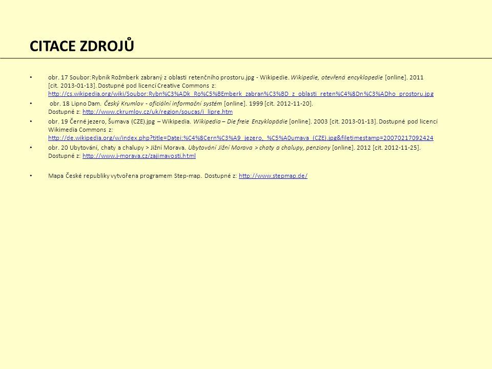 CITACE ZDROJŮ obr. 17 Soubor:Rybník Rožmberk zabraný z oblasti retenčního prostoru.jpg - Wikipedie. Wikipedie, otevřená encyklopedie [online]. 2011 [c