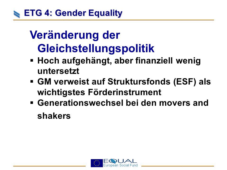 European Social Fund ETG 4: Gender Equality GM im ESF Verordungen (allg.