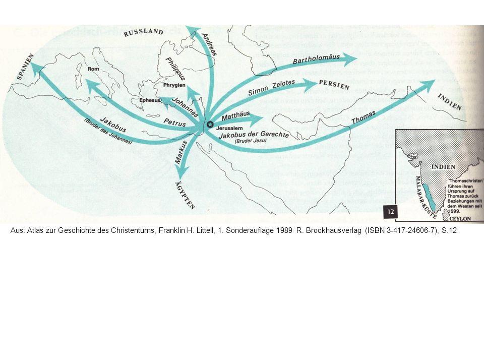 Aus: Atlas zur Geschichte des Christentums, Franklin H. Littell, 1. Sonderauflage 1989 R. Brockhausverlag (ISBN 3-417-24606-7), S.12