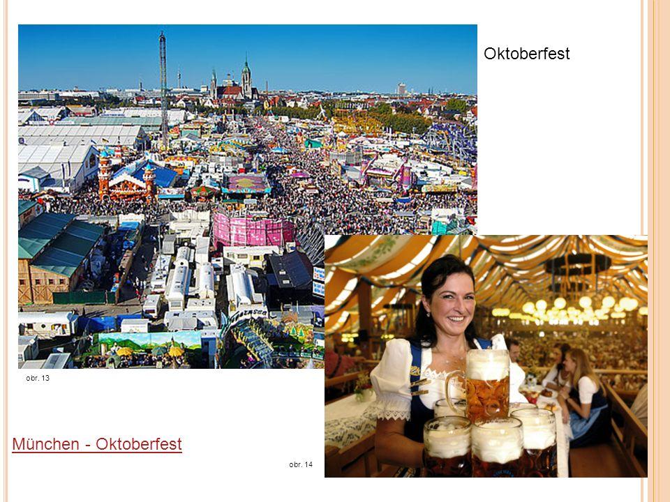 Oktoberfest obr. 13 obr. 14 München - Oktoberfest