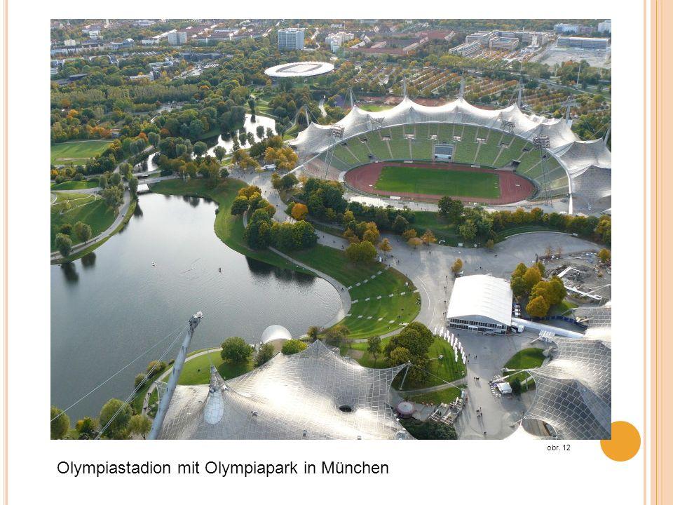 Olympiastadion mit Olympiapark in München obr. 12