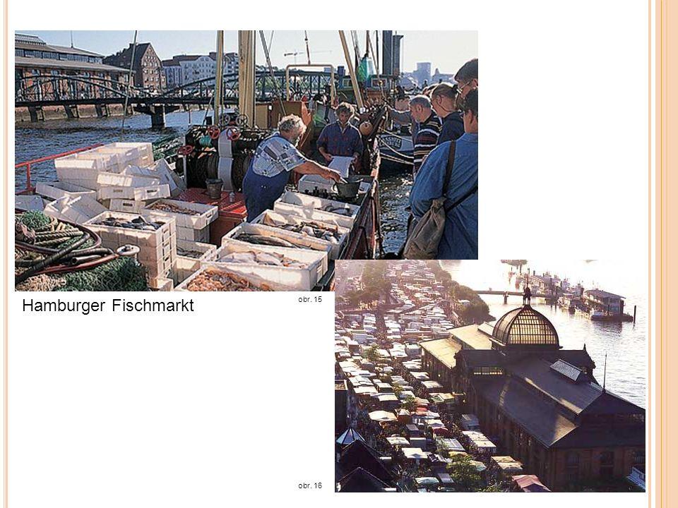 Hamburger Fischmarkt obr. 15 obr. 16
