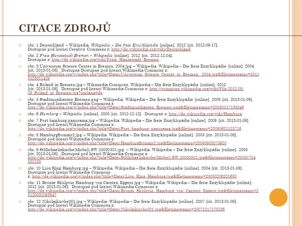 CITACE ZDROJŮ obr. 1 Deutschland – Wikipedia. Wikipedia – Die freie Enzyklopädie [online].