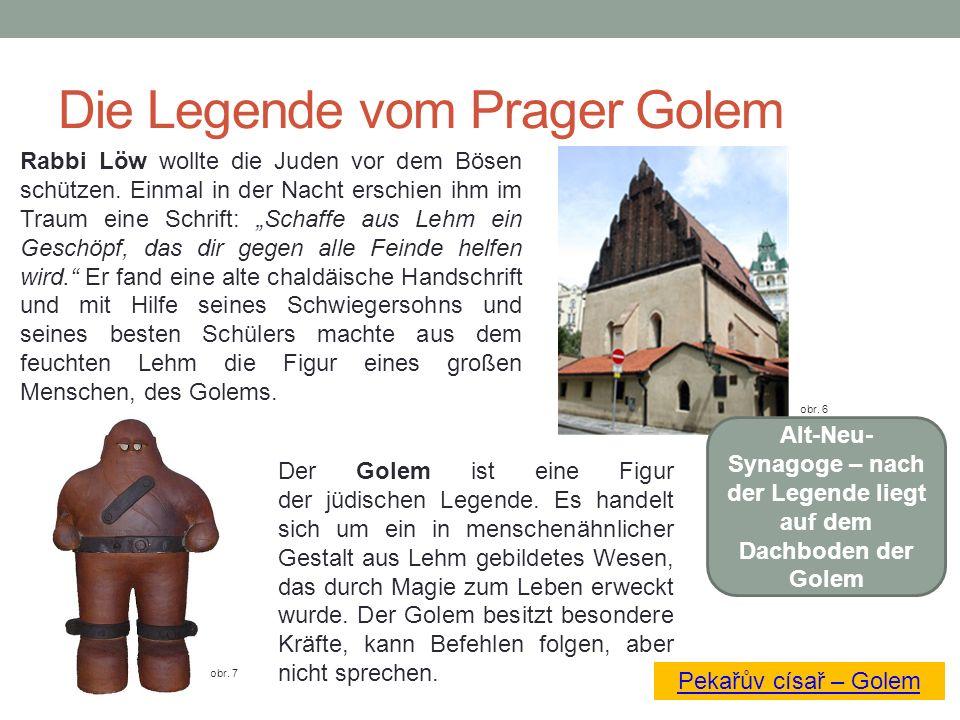 Die Legende vom Prager Golem Rabbi Löw wollte die Juden vor dem Bösen schützen.