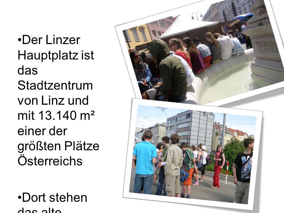 Der Linzer Hauptplatz ist das Stadtzentrum von Linz und mit 13.140 m² einer der größten Plätze Österreichs Dort stehen das alte Rathaus und der alte Dom