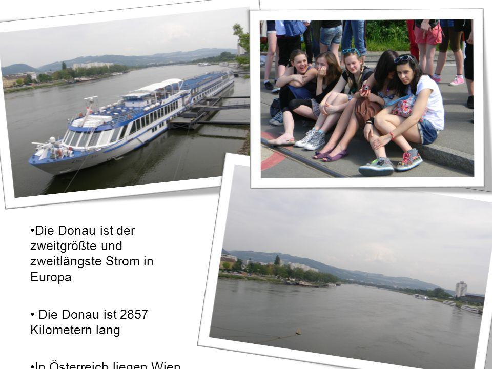 Die Donau ist der zweitgrößte und zweitlängste Strom in Europa Die Donau ist 2857 Kilometern lang In Österreich liegen Wien und Linz an der Donau