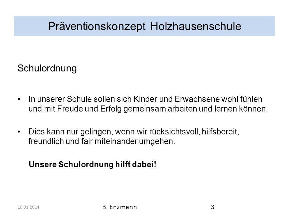 Präventionskonzept Holzhausenschule Höre immer auf dein Bauchgefühl.