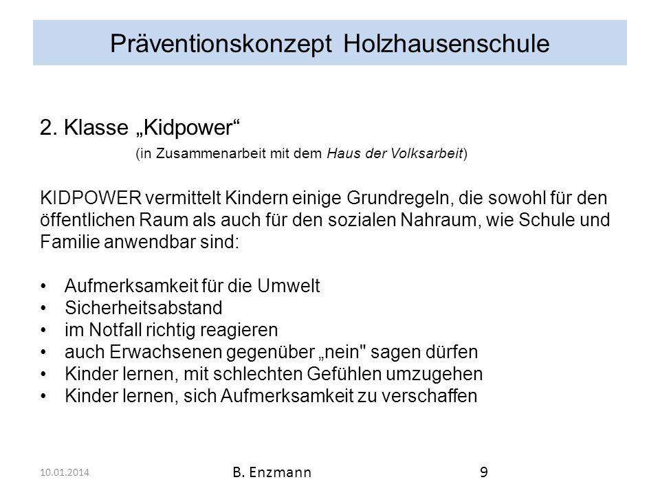Präventionskonzept Holzhausenschule 10.01.2014 B.Enzmann10 3.