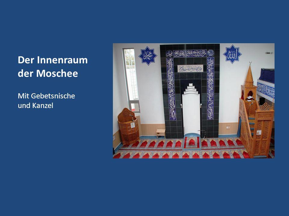 Der Innenraum der Moschee Mit Gebetsnische und Kanzel
