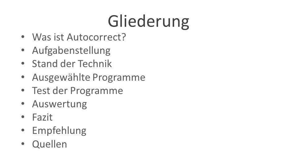 Gliederung Was ist Autocorrect.