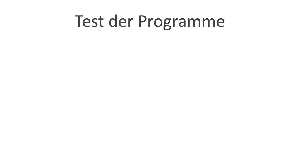 Test der Programme