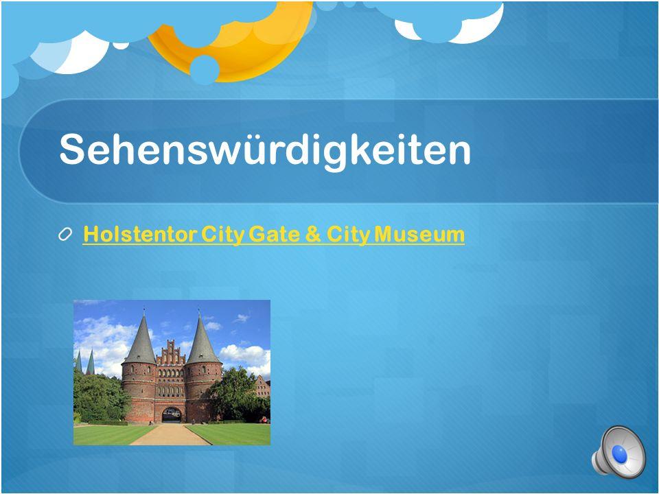 Sehenswürdigkeiten Holstentor City Gate & City Museum