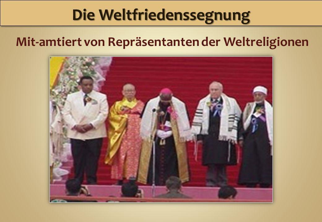 Mit-amtiert von Repräsentanten der Weltreligionen