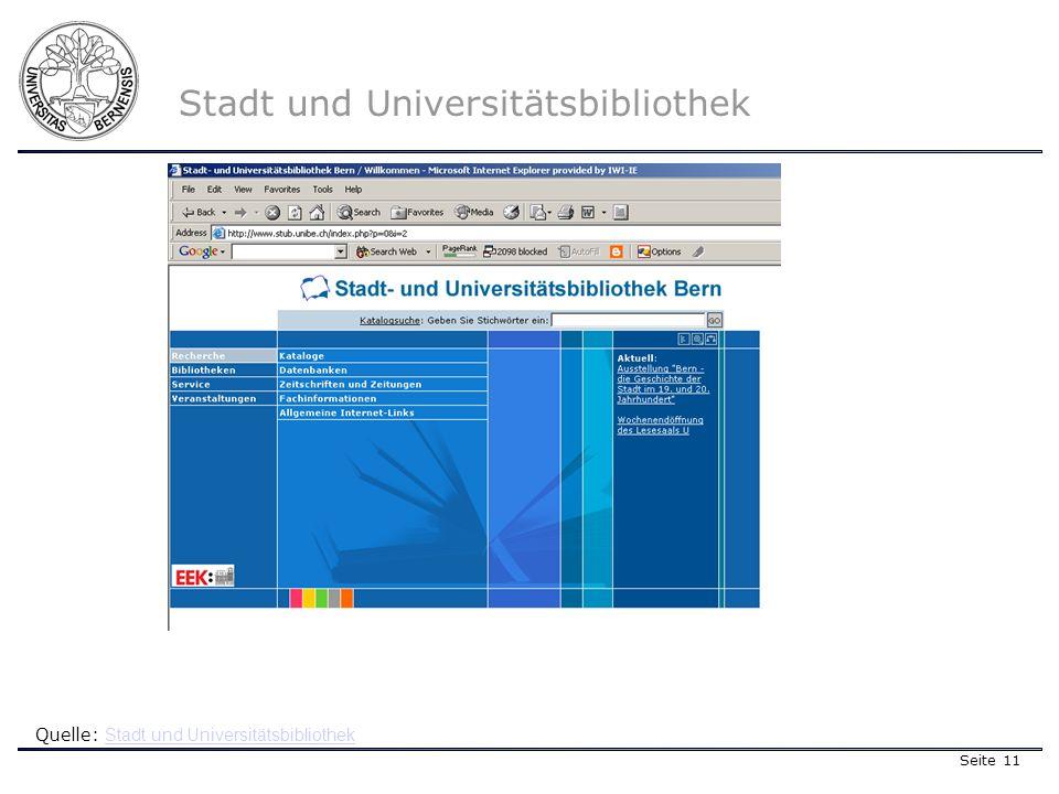Seite 11 Stadt und Universitätsbibliothek Quelle: Stadt und Universitätsbibliothek Stadt und Universitätsbibliothek