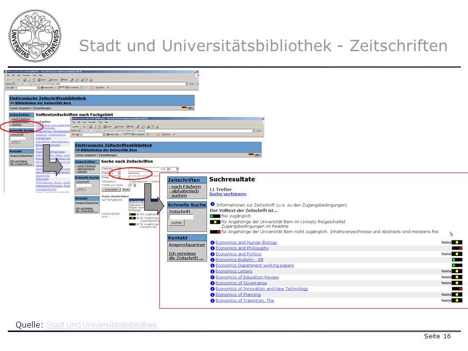 Seite 16 Stadt und Universitätsbibliothek - Zeitschriften Quelle: Stadt und Universitätsbibliothek Stadt und Universitätsbibliothek